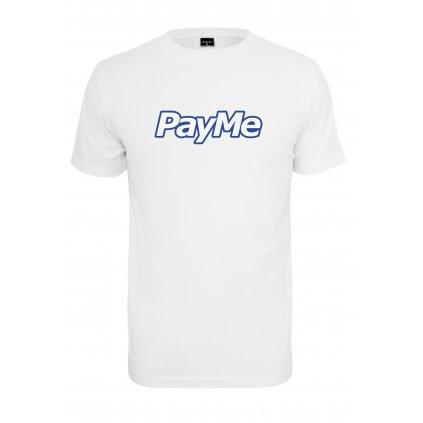 Pánske tričko MR.TEE Pay Me Outline Tee