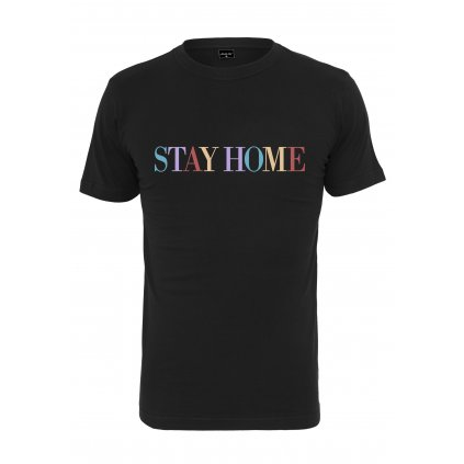 Unisex tričko MR.TEE Stay Home Wording Tee