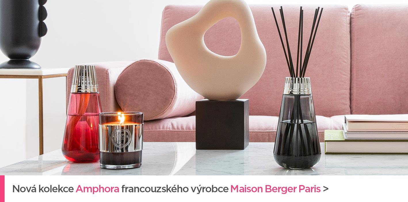 Nová kolekce Amphora francouzského výrobce Maison Berger Paris