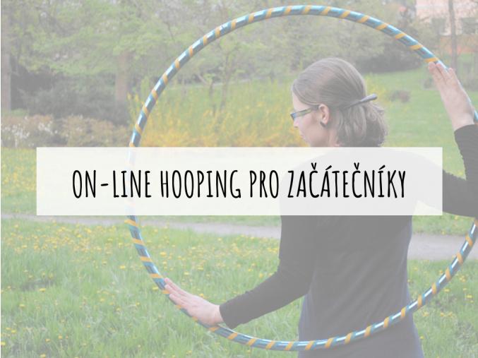 On line workshop hoopingu pro zacatecniky