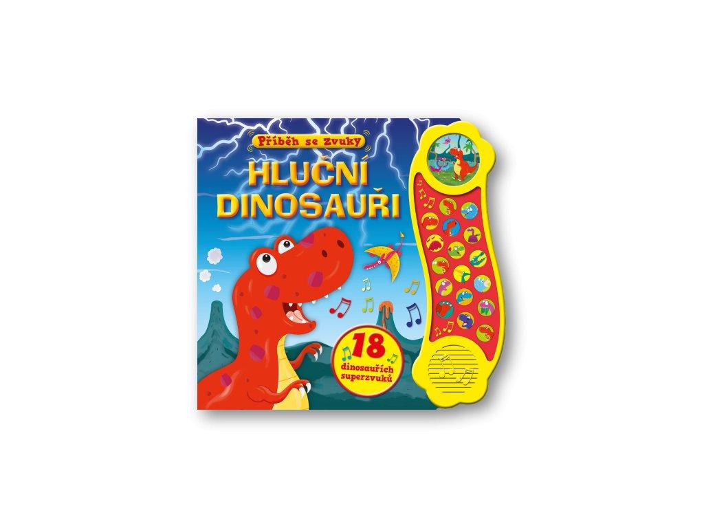 Příběh se zvuky - Hluční dinosauři  18 dinosauřích superzvuků