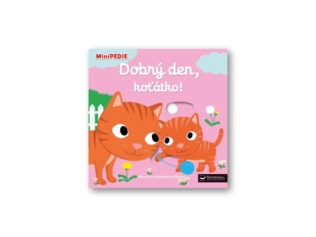 MiniPEDIE – Dobrý den, koťátko!  Nathalie Choux