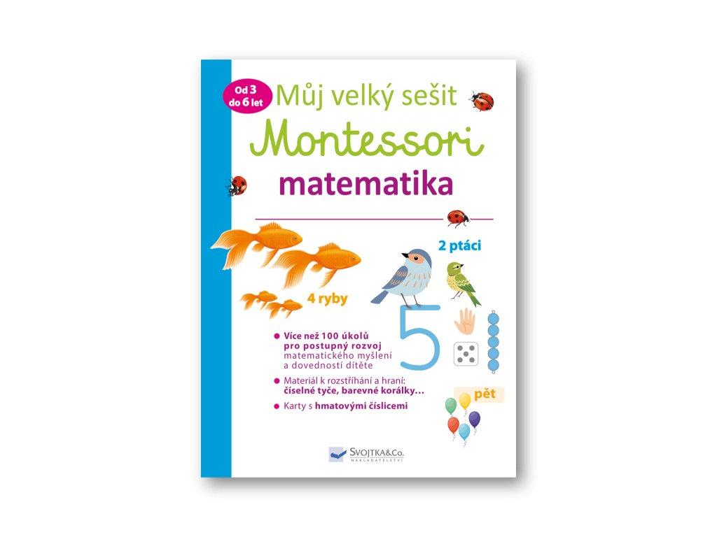 Můj velký sešit Montessori - matematika - 3 až 6 let