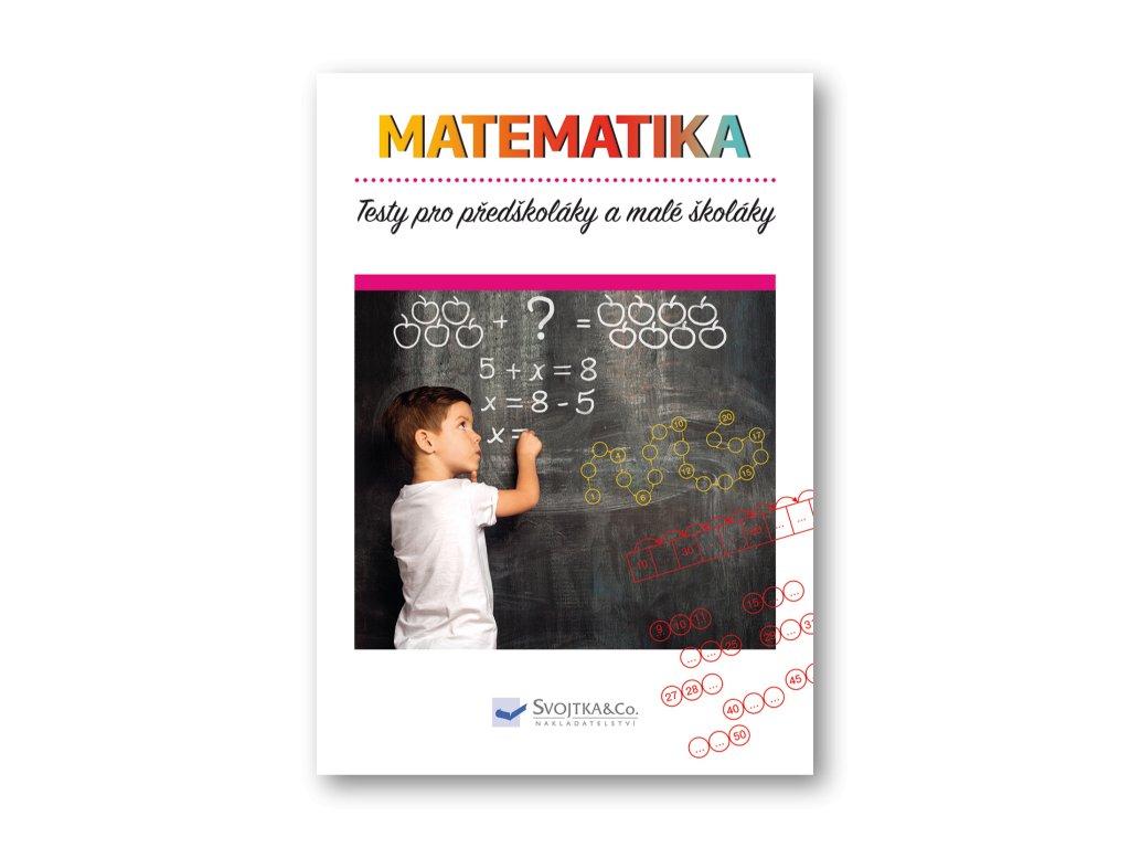 Testy pro předškoláky a malé školáky - matematika