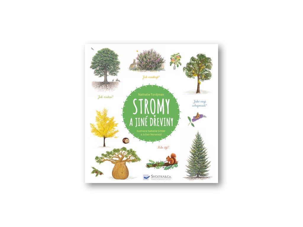 Stromy a jiné dřeviny