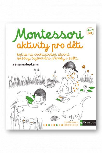 Montessori - aktivity pro děti  Eve Herrmann, Roberta Rocchi
