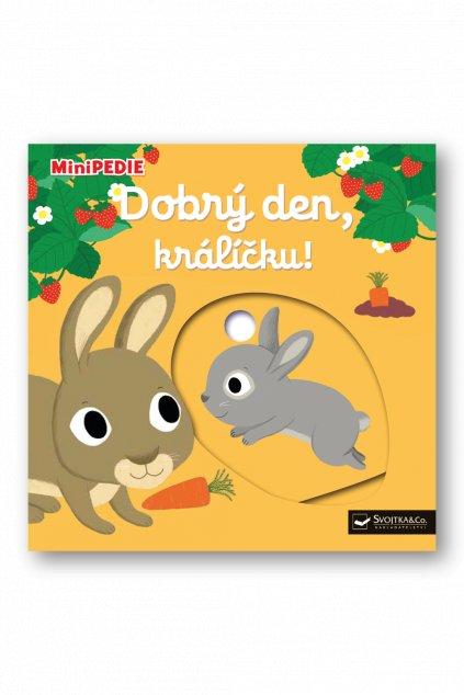 MiniPEDIE  Dobrý den, králíčku!