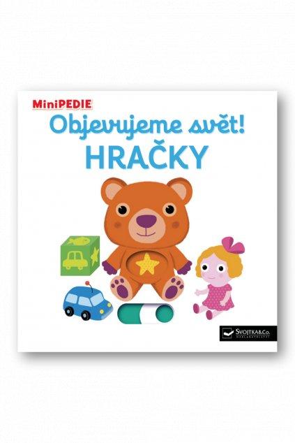 MiniPEDIE – Objevujeme svět! Hračky  Nathalie Choux