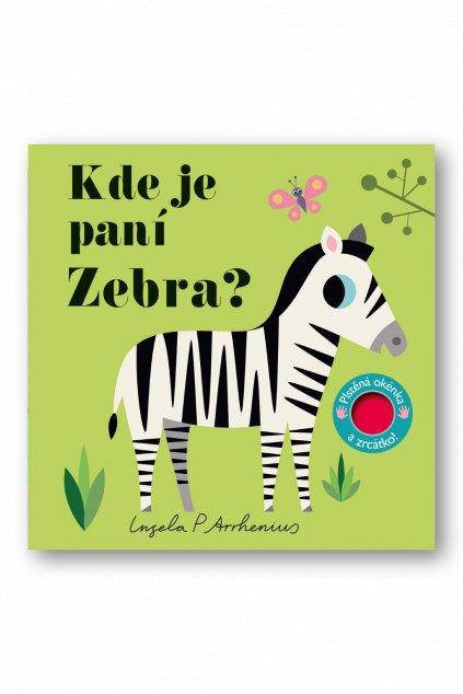 Kde je paní Zebra? Plstěná okénka a zrcátko!