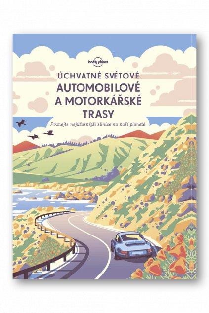 Úchvatné světové automobilové a motorkářské trasy