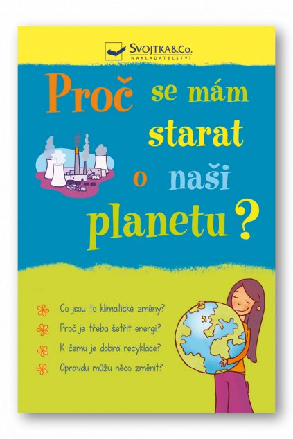 Proč se mám starat o naši planetu?