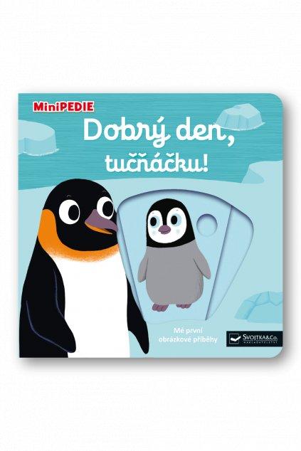 MiniPEDIE  Dobrý den, tučňáčku!