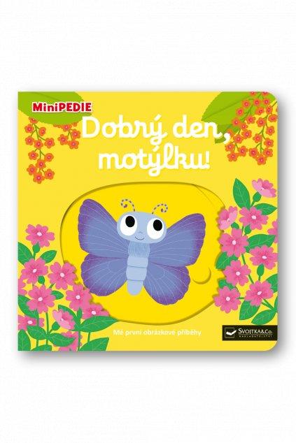 MiniPEDIE  Dobrý den, motýlku!