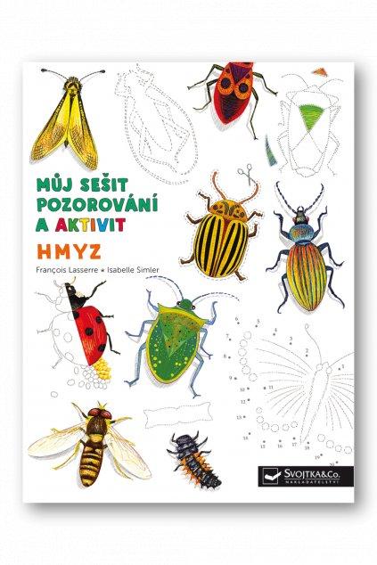 Můj sešit pozorování a aktivit  Hmyz