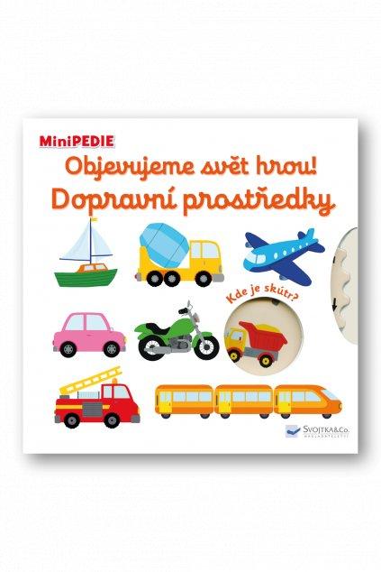 MiniPEDIE Objevujeme svět hrou! Dopravní prostředky  Nathalie Choux