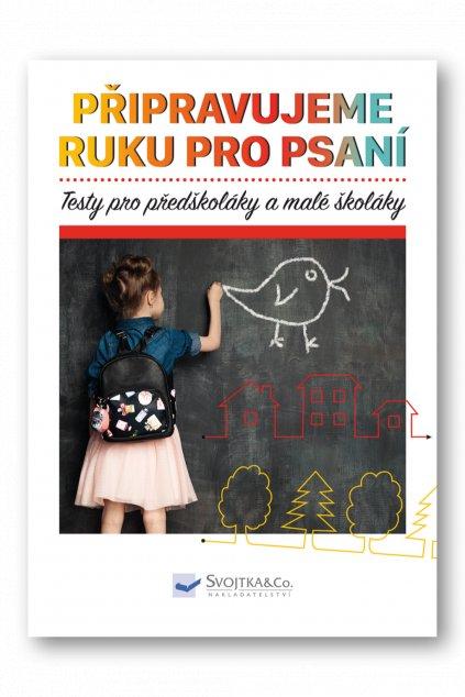 Testy pro předškoláky a malé školáky - připravujeme ruku pro psaní