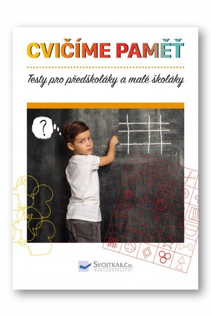 Testy pro předškoláky  a malé školáky - cvičíme paměť