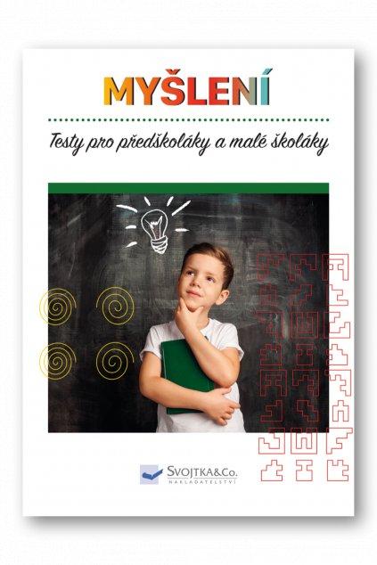 Testy pro předškoláky a malé školáky  - Myšlení