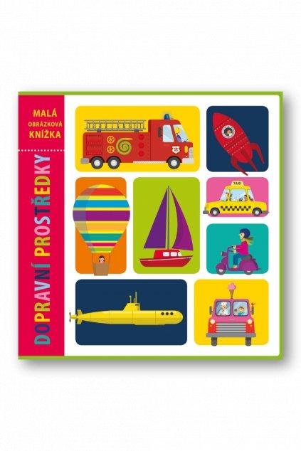 Malá obrázková knížka Dopravní prostředky