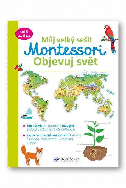 Můj velký sešit Montessori objevuj svět
