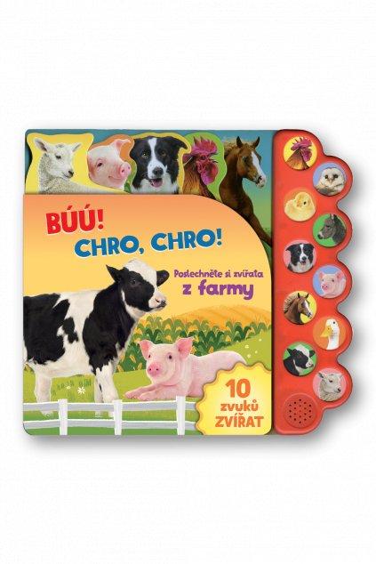 Búú! Kva-kva! Chro-chro! Poslechněte si zvířata z farmy!