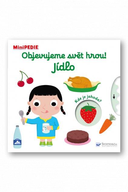 MiniPEDIE Objevujeme svět hrou! Jídlo