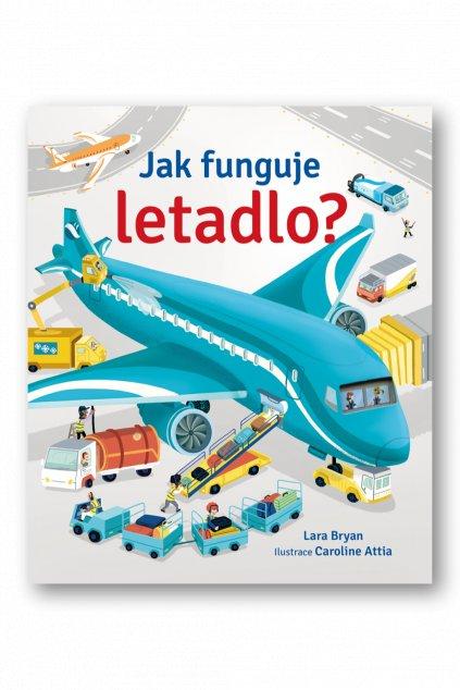 Jak funguje letadlo?