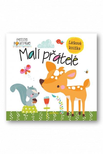 Petite Boutique Malí přátelé  Véronique Petit