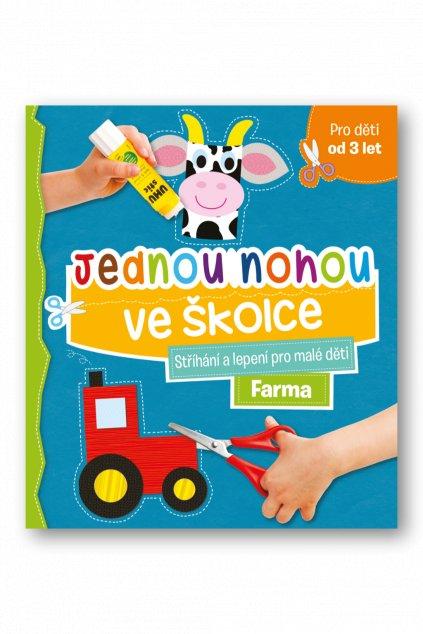 Jednou nohou ve školce Stříhání a lepení pro malé děti Farma