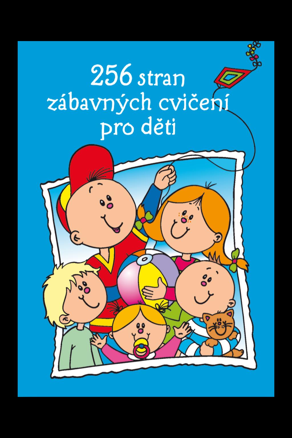 Levně 256 stran zábavných cvičení pro děti od 4-5 let