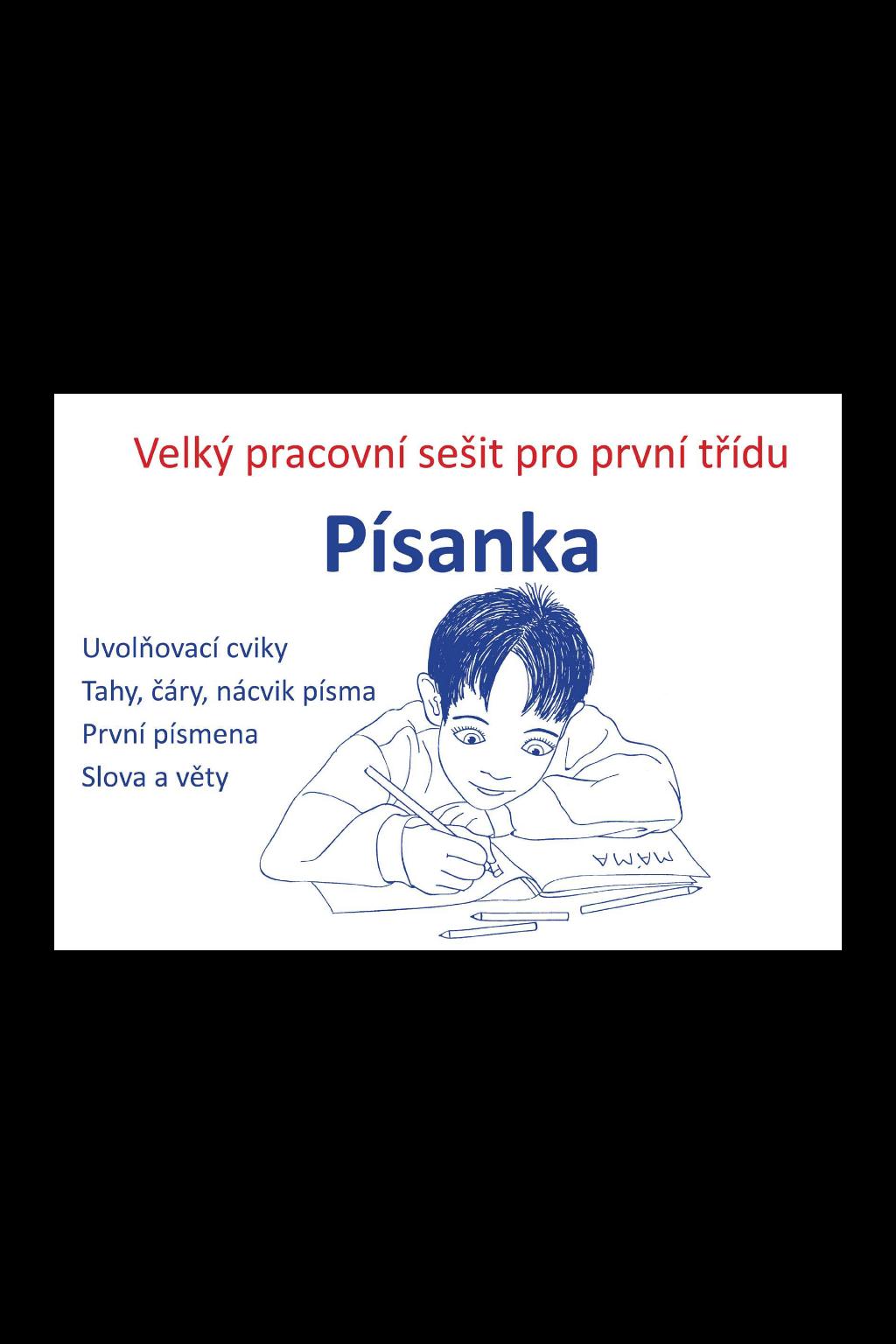 Levně Písanka – velký pracovní sešit pro první třídu