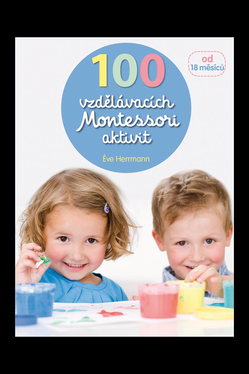 Levně 100 vzdělávacích Montessori aktivit