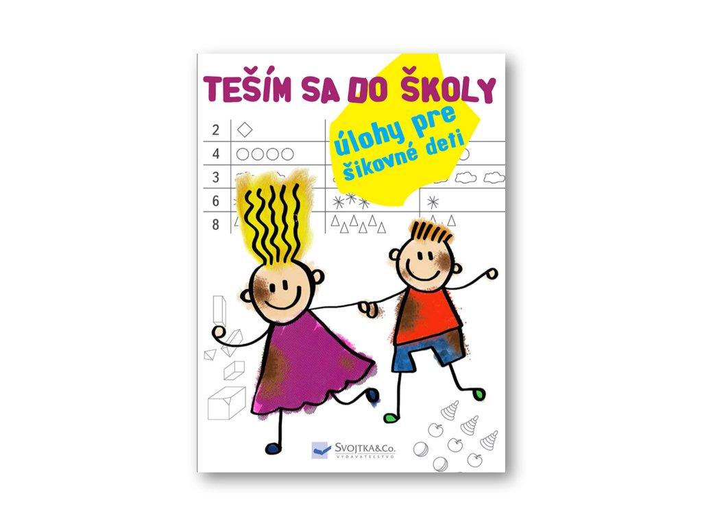 Teším sa do školy  úlohy pre šikovné deti
