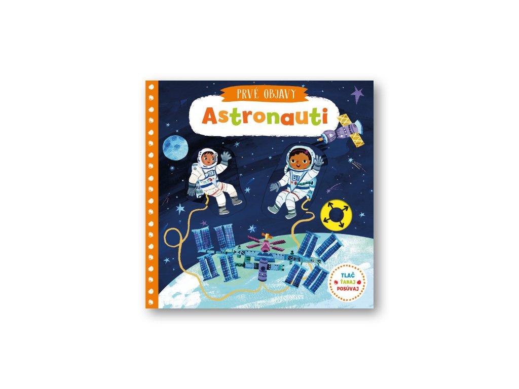 Prvé objavy - Astronauti