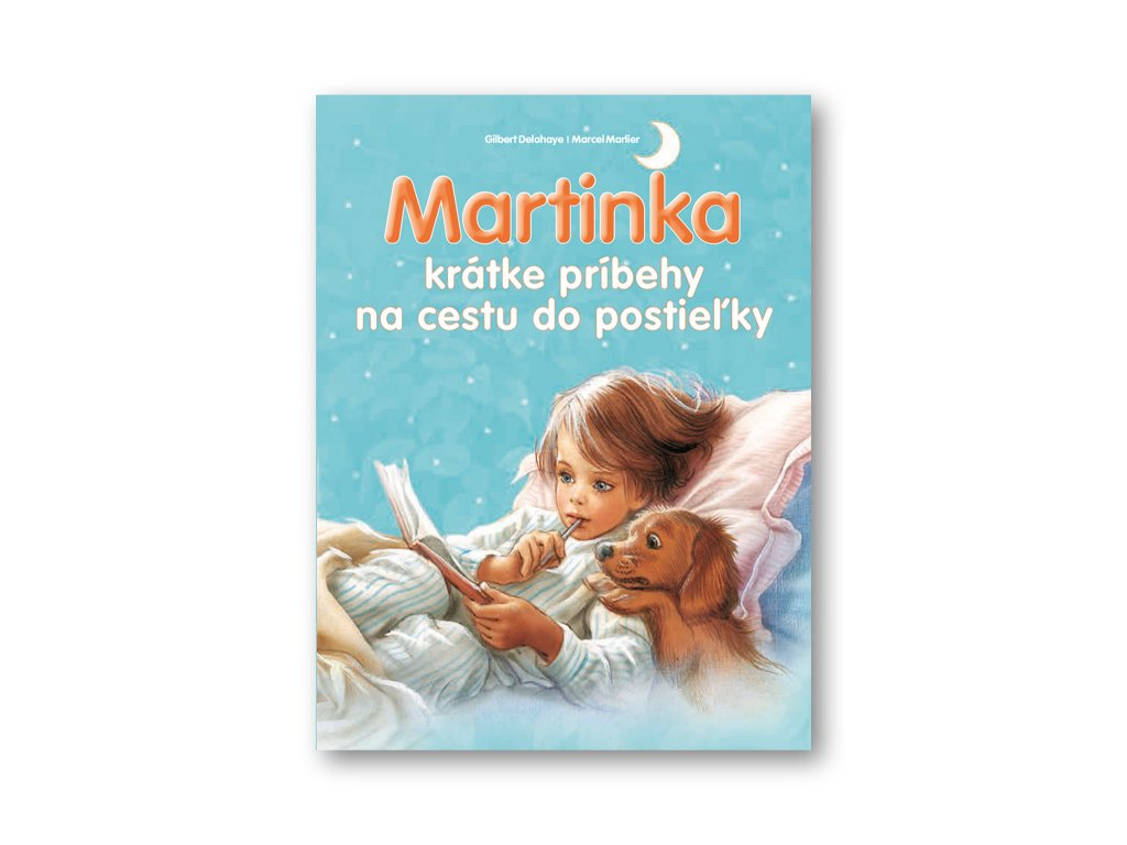 Martinka - krátke príbehy na cestu do postieľky