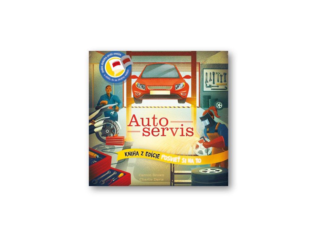 Posvieť si na to – Autoservis