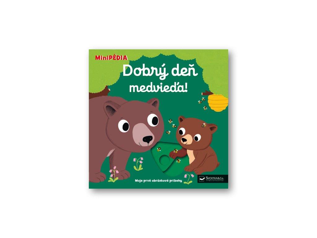 MiniPÉDIA – Dobrý deň, medvieďa!