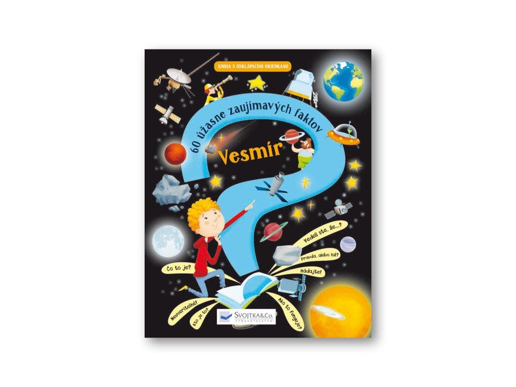 Vesmír –  60 úžasne zaujímavých faktov