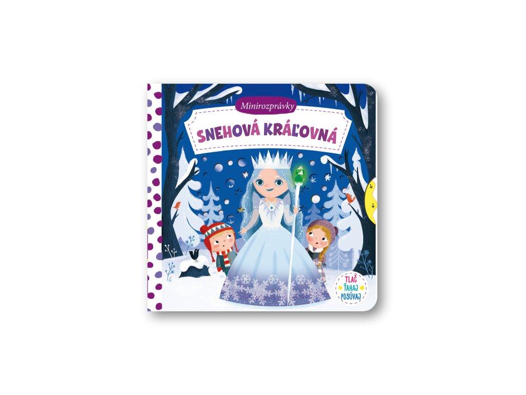 Minirozprávky –  Snehová kráľovná