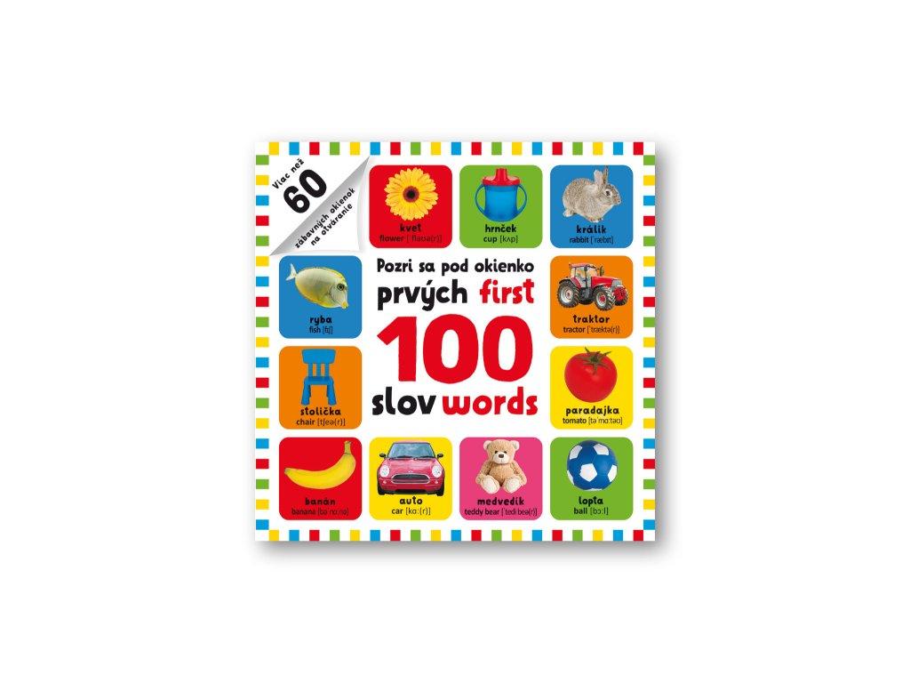 Pozri sa pod okienko - prvých 100 slov - first 100 words