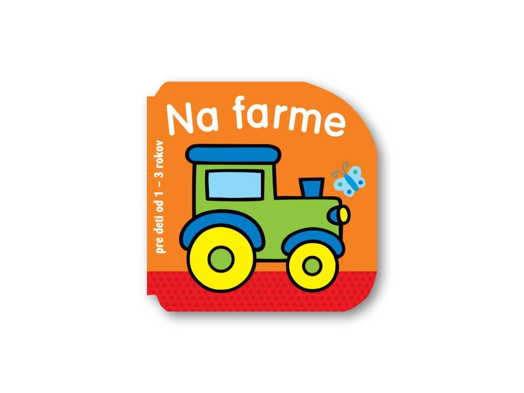 Pre deti od 1 do 3 rokov – Na farme