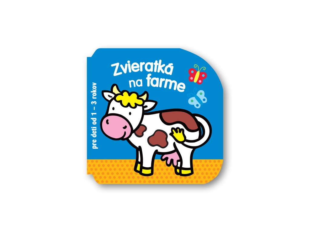 Zvieratká na farme   Pre deti od 1 do 3 rokov