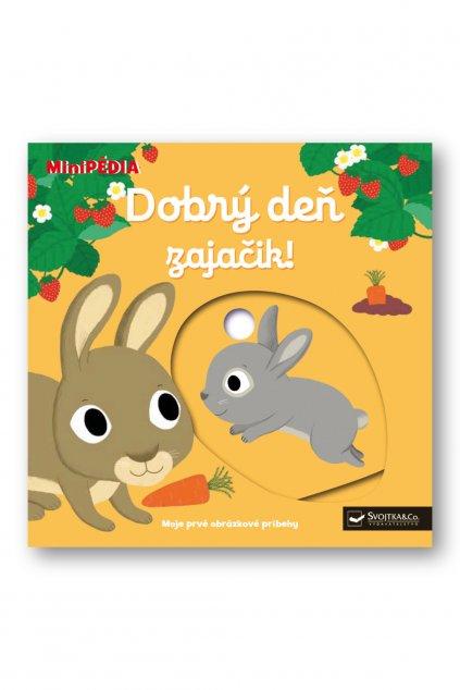 MiniPÉDIA  Dobrý deň, zajačik!