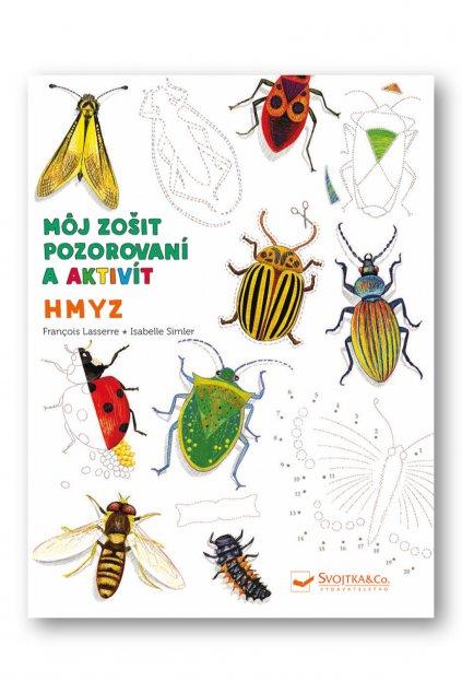 Môj zošit pozorovania a aktivít Hmyz