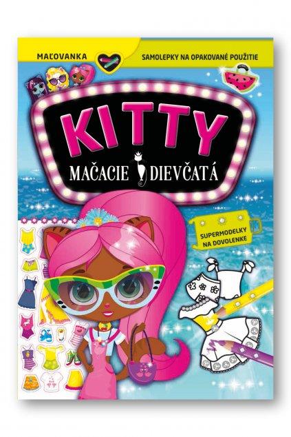KITTY Mačacie dievčatá   Supermodelky na dovolenke