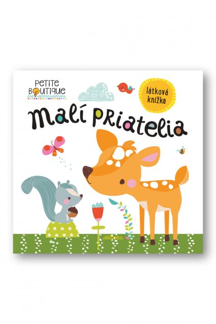 Petite Boutique Malí priatelia, látková knižka  Véronique Petit