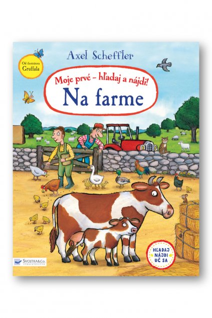 36013 Schefflerhladaj a najdi Na farme