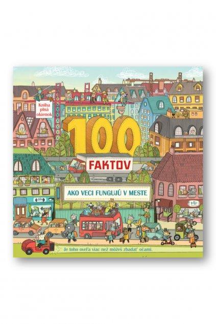 100 faktov  Ako veci fungujú v meste
