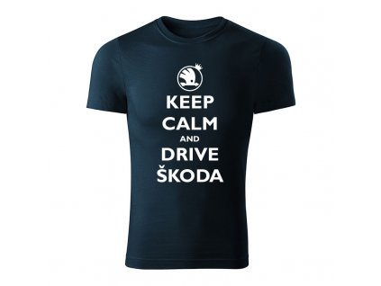 keep calm and drive skoda panske tricko 1 tmavomodra