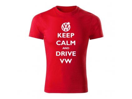 keep calm and drive volkswagen panske tricko 1 cervena